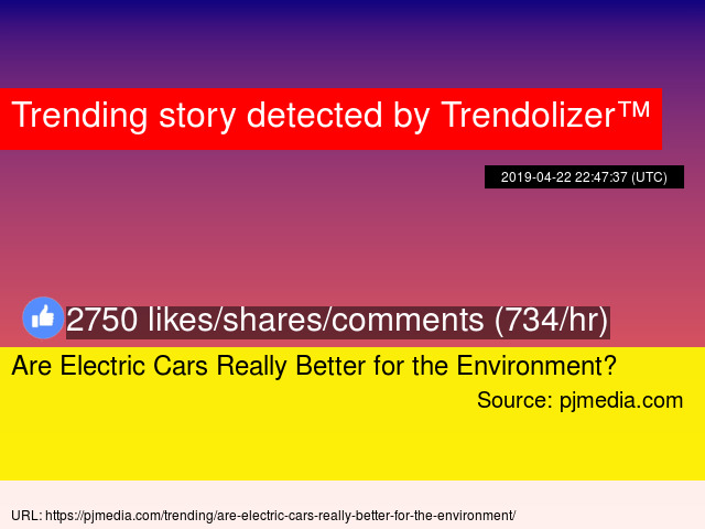 Are Electric Cars Really Better For The Environment Stats